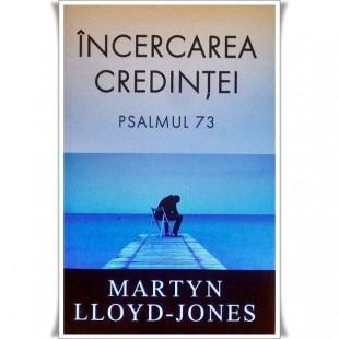 Incercarea credintei - Psalmul 73 - Roman crestin