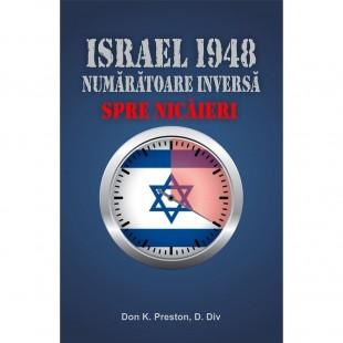 Israel 1948 - Numaratoarea inversa spre nicaieri