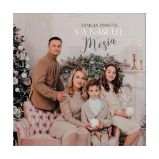 CD - Familia Timofte - S-a nascut Mesia