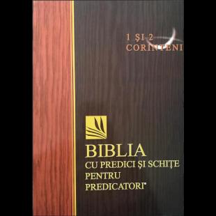 Biblia cu predici și schițe pentru predicatori - 1 si 2 Corinteni