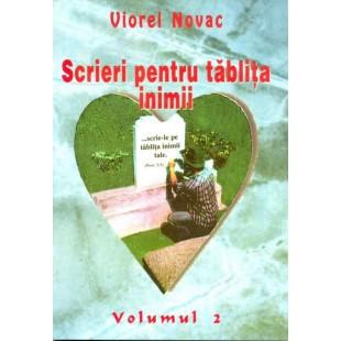 Scrieri pentru tablita inimii - vol. 2 - Viorel Novac
