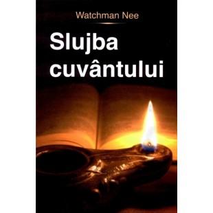 Slujba cuvantului de Watchman Nee