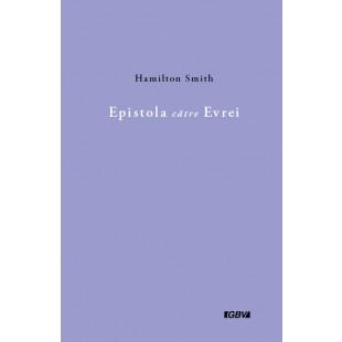 Epistola catre Evrei - comentarii biblice verset cu verset