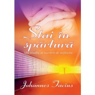 Stai in spartura- Un studiu al lucrarii de mijlocire de Johannes Facius