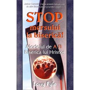 Stop mersului la biserica de Larry Pyle