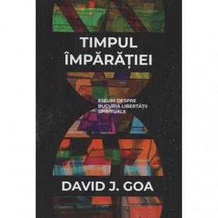 TIMPUL IMPARATIEI: ESEURI DESPRE BUCURIA LIBERTATII SPIRITUALE.