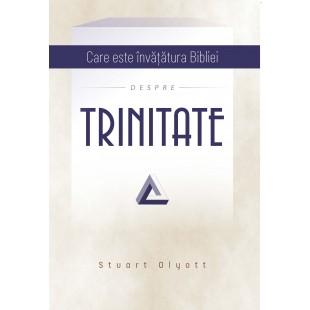 Care este învățătura Bibliei despre TRINITATE