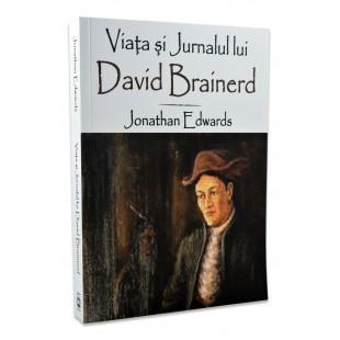 Viaţa şi Jurnalul lui David Brainerd de Jonathan Edwards