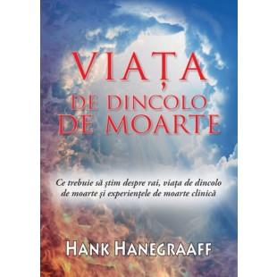 Viata de dincolo de moarte de Hank Hanegraaff