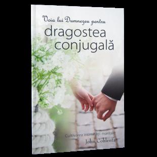 Voia lui Dumnezeu pentru dragostea conjugala - Viața de familie
