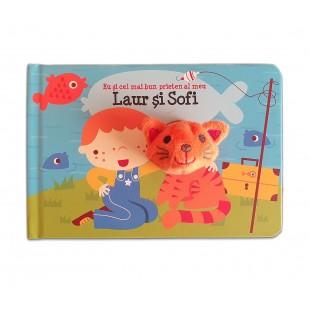 Carte copii - Eu si cel mai bun prieten al meu Laur si Sofi
