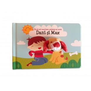 Carte copii - Eu si cel mai bun prieten al meu Dani si Max