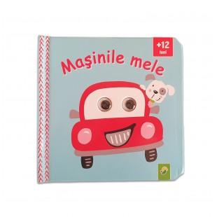 Carte copii - Masinile Mele (+12 luni)
