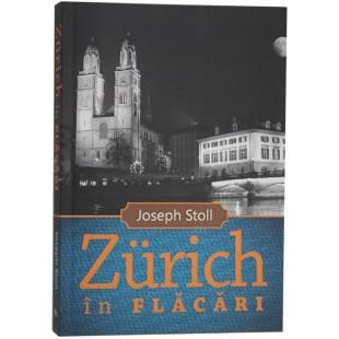 Zurich in flacari - Povestiri crestine